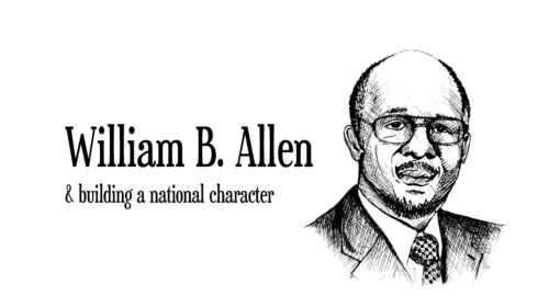Givers Doers & Thinkers, William B. Allen, national character